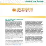 Microgrid Cybersecurity: Protecting and Building the Grid of the Future
