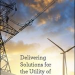 Delivering Solutions for the Utility of the Future