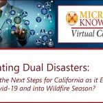 Navigating Dual Disasters: What are the Next Steps for California as it Emerges Out of Covid-19 and into Wildfire Season?