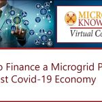 How to Finance a Microgrid Project in a Post Covid-19 Economy