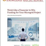 Think Like a Financier to Win Funding for Your Microgrid Project