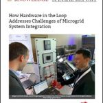 How Hardware in the Loop Addresses Challenges of Microgrid System Integration