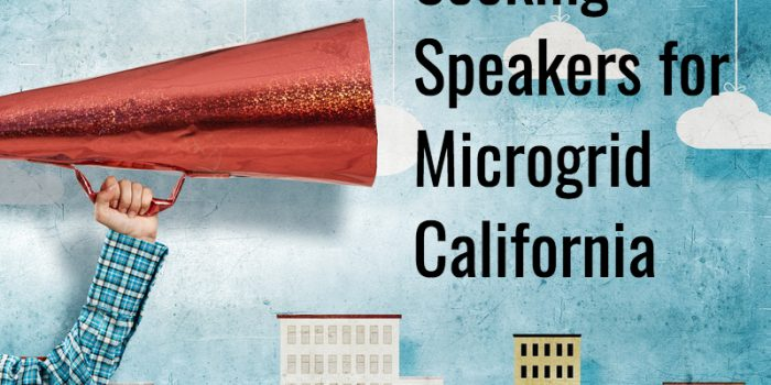 Interested in Speaking at Microgrid California? Applications are Due August 16