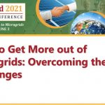 How to Get More out of Microgrids: Overcoming the Challenges