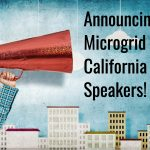 Looks Who's Speaking at Microgrid California!